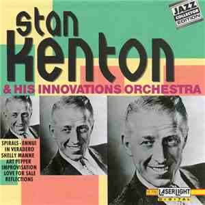 Stan Kenton And The Innovations Orchestra - Stan Kenton And His Innovations Orchestra download flac