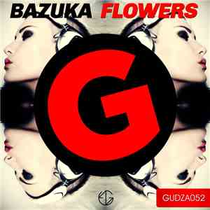 Bazuka - Flowers FLAC album