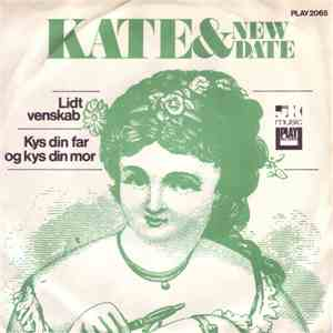 Kate & New Date - Lidt Venskab download flac