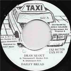 Dailey Bread - Draw Mi Out download flac