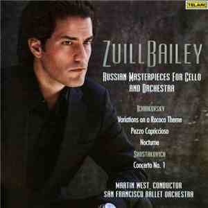 Zuill Bailey, Martin West , San Francisco Ballet Orchestra - Russian Masterpieces For Cello And Orchestra download flac