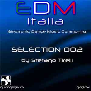 Stefano Tirelli - Edm Italia Selection Vol.2 download flac