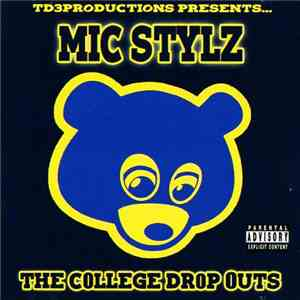 Mic Stylz - The College Dropouts download flac