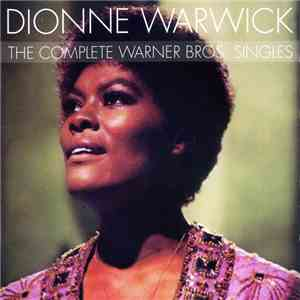 Dionne Warwick - The Complete Warner Bros. Singles download flac