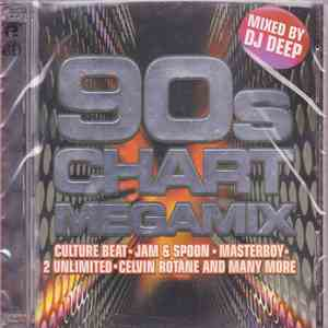 Various - 90's Chart Megamix Mixed By Dj Deep download flac