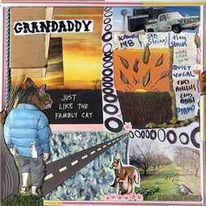 Grandaddy - Just Like The Fambly Cat download flac