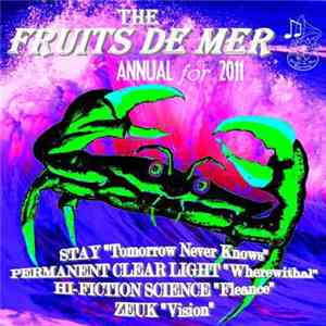 Various - The Fruits De Mer Annual For 2011 download flac