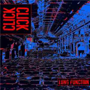 Click Click - Lung Function - The Singles download flac
