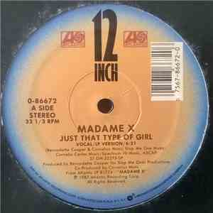 Madame X - Just That Type Of Girl download flac