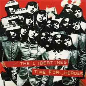 The Libertines - Time For Heroes download flac