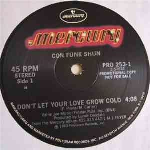 Con Funk Shun - Don't Let Your Love Grow Cold / Lovin' Fever download flac