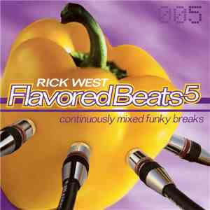 Rick West - Flavored Beats 5 download flac