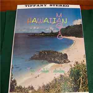 The Waikiki Islanders - Hawaiian Magic download flac