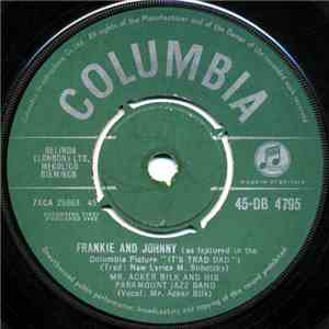 Acker Bilk And His Paramount Jazz Band - Frankie And Johnny download flac