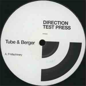Tube & Berger - P-Machinery / Tubed download flac
