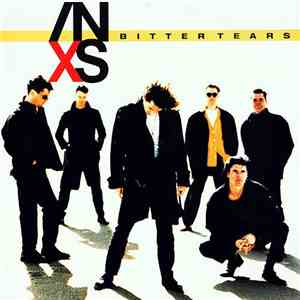INXS - Bitter Tears download flac