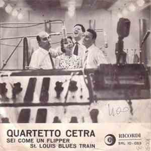 Quartetto Cetra - Sei Come Un Flipper / St. Louis Blues Train download flac