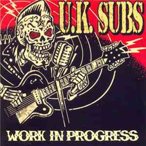 UK Subs - Work In Progress download flac