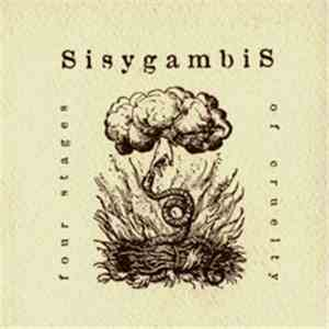 Sisygambis - Four Stages Of Cruelty FLAC album