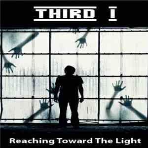 Third I - Reaching Toward The Light download flac