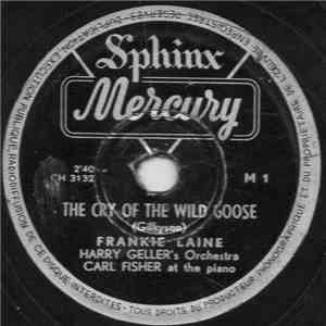Frankie Laine - The Cry Of The Wild Goose / Stars And Stripes Forever download flac
