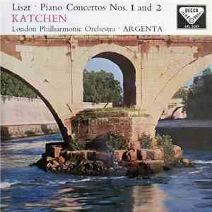 Liszt, Katchen, London Philharmonic Orchestra ∙ Argenta - Piano Concertos Nos. 1 And 2 download flac