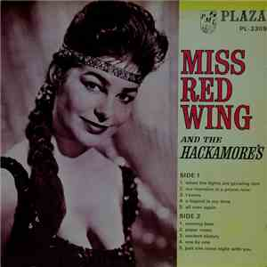 Miss Red Wing And The Hackamores - Miss Red Wing And The Hackamore's download flac