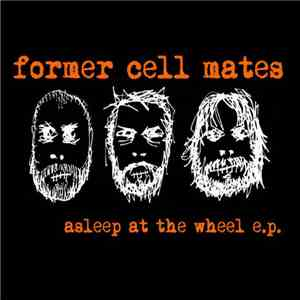 Former Cell Mates - Asleep at the Wheel download flac