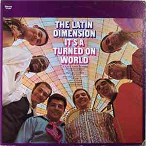 The Latin Dimension - It's A Turned On World download flac
