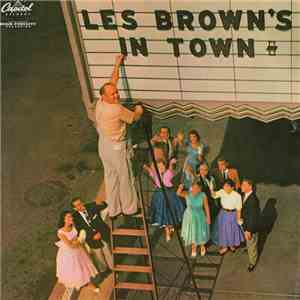 Les Brown And His Band Of Renown - Les Brown's In Town download flac