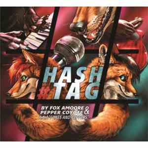 Foxes And Peppers - Hashtag download flac