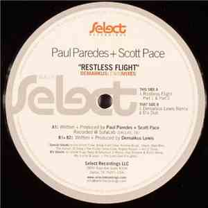 Paul Paredes + Scott Pace - Restless Flight (Demarkus Lewis Mixes) download flac