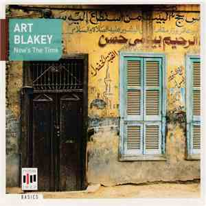 Art Blakey - Now's The Time download flac