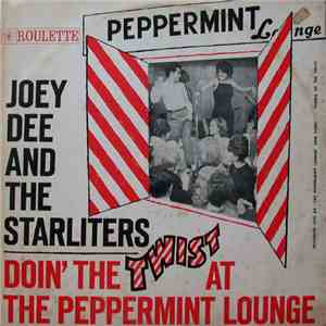 Joey Dee & The Starliters - Doin' The Twist At The Peppermint Lounge download flac
