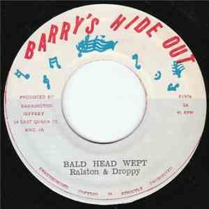 Ralston & Droppy - Bald Head Wept download flac