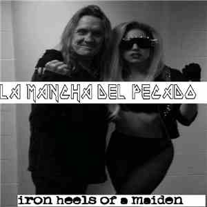 La Mancha Del Pecado - Iron Heels Of A Maiden FLAC album