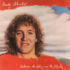 Randy Stonehill - Between The Glory And The Flame download flac