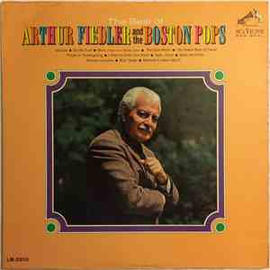 Arthur Fiedler And The Boston Pops - The Best Of Arthur Fiedler And The Boston Pops download flac