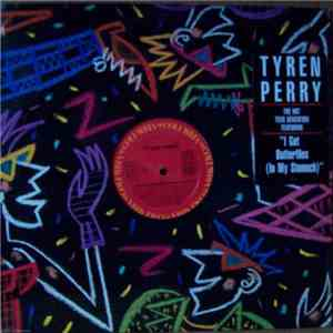 Tyren Perry - I Get Butterflies (In My Stomach) download flac