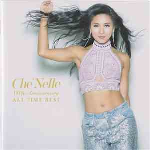 Che'Nelle - 10th Anniversary - All Time Best download flac