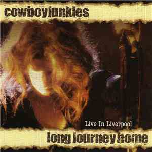 Cowboy Junkies - Long Journey Home download flac