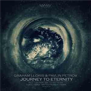 Graham Lloris & Pavlin Petrov - Journey To Eternity download flac