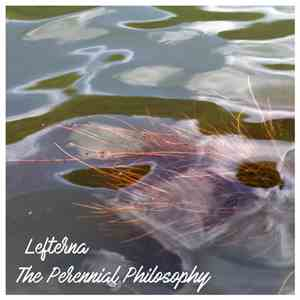Lefterna - The Perennial Philosophy FLAC album