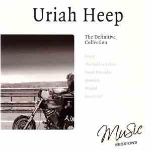 Uriah Heep - The Definitive Collection download flac