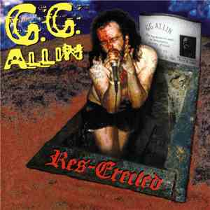 G.G. Allin - Res-Erected download flac