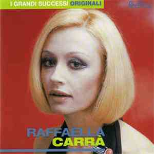 Raffaella Carrà - I Grandi Successi Originali download flac