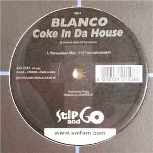 Blanco  - Coke In Da House download flac