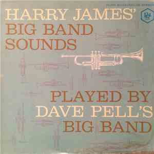 Dave Pell - Plays Harry James' Big Band Sounds download flac