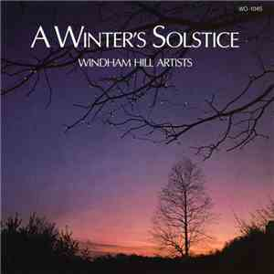 Windham Hill Artists - A Winter's Solstice download flac