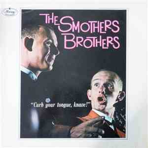 The Smothers Brothers - Curb Your Tongue, Knave! download flac
